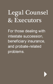 Legal Counsel & Executors